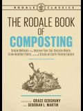 The Rodale Book of Composting, Newly Revised and Updated: Simple Methods to Improve Your Soil, Recycle Waste, Grow Healthier Plants, and Create an Ear