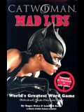 Catwoman Mad Libs