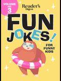 Reader's Digest Fun Jokes for Funny Kids Vol. 3, Volume 3