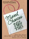 Missed Chances: Short Love Stories with a Hint of What Might Have Been