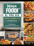 The Beginner's Ninja Foodi XL Pro Air Oven Cookbook: 1000 Affordable, Easy & Delicious Recipes for Everyone Around the World