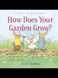 Toot & Puddle: How Does Your Garden Grow?