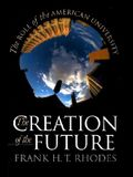 The Creation of the Future: Puzzles of American Democracy