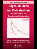 Bayesian Ideas and Data Analysis: An Introduction for Scientists and Statisticians