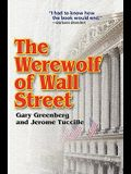 The Werewolf of Wall Street
