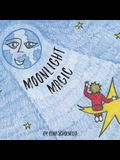 Moonlight Magic: A Children's Bedtime Story in Rhyme