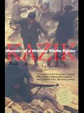 Memoirs of a Warsaw Ghetto Fighter (Revised)