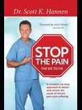 Stop the Pain: The Six to Fix