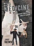Bad Medicine: Book 2 Another Story of the Earls of Alabama