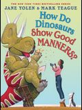How Do Dinosaurs Show Good Manners?