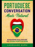 Portuguese Conversation Made Natural: Engaging Dialogues to Learn Portuguese