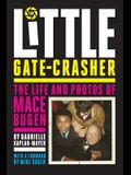 The Little Gate-Crasher: Festival Edition: The Life and Photos of Mace Bugen