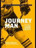 Journeyman: The Story of NHL Right Winger Jamie Leach