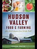 Hudson Valley Food & Farming:: Why Didn't Anyone Ever Tell Me That?
