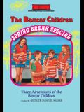 The Boxcar Children Spring Break Special (The Boxcar Children Mysteries)