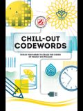 Overworked & Underpuzzled: Chill-Out Codewords: Focus Your Mind to Crack the Codes of Nearly 200 Puzzles