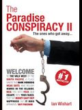 The Paradise Conspiracy II