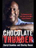 Chocolate Thunder: The Uncensored Life and Time of Darryl Dawkins