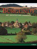 Burgundy: Art. Architecture. Landscape