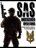 SAS Undercover Operations: From World War II to Afghanistan
