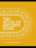 The Atlas of Ancient Rome: Biography and Portraits of the City - Two-Volume Slipcased Set