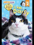 ASPCA Kids: Rescue Readers: I Am Daisy: Level 2