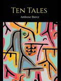 Ten Tales [Moxon's Master and Other Tales]