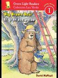 El Gran Oso Pardo/Big Brown Bear