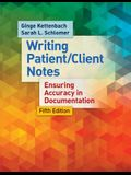 Writing Patient/Client Notes: Ensuring Accuracy in Documentation