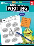 180 Days of Writing for Second Grade (Spanish): Practice, Assess, Diagnose