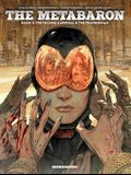 The Metabaron Vol.2, Volume 2: The Techno-Cardinal & the Transhuman - Oversized Deluxe
