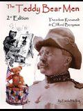 The Teddy Bear Men 2nd Edition: Theodore Roosevelt & Clifford Berryman