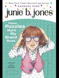 Junie B. Jones: These Puzzles Hurt My Brain! Book