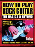 How to Play Rock Guitar: The Basics & Beyond