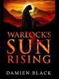 Warlock's Sun Rising: A Gritty Dark Fantasy Epic