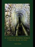 An Account of the Mining District of Alston Moor, Weardale and Teesdale, with additional drawings and photographs (Aziloth Books)