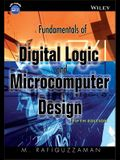 Fundamentals of Digital Logic and Microcomputer Design [With CDROM]