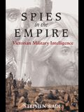 Spies in the Empire: Victorian Military Intelligence