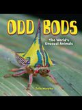 Odd Bods: The World's Unusual Animals