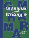 Saxon Grammar and Writing: Student Textbook Grade 5 2009