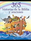 365 Historias de la Biblia Y Oraciones: Lecturas Biblicas Para Compartir = 365 Bible Stories and Prayers