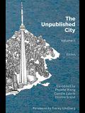 The Unpublished City: Volume II
