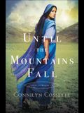 Until the Mountains Fall