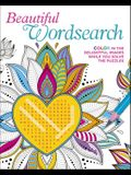 Beautiful Wordsearch: Color in the Delightful Images While You Solve the Puzzles