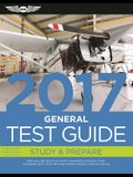 General Test Guide 2017 Book and Tutorial Software Bundle: Pass your test and know what is essential to become a safe, competent AMT — from the most ... in aviation training (Fast-Track Test Guides)