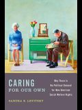 Caring for Our Own: Why There Is No Political Demand for New American Social Welfare Rights