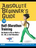 Absolute Beginner's Guide to Half-Marathon Training