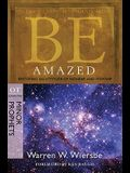 Be Amazed: Restoring an Attitude of Wonder and Worship, OT Commentary: Minor Prophets