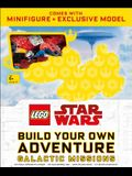 Lego Star Wars Build Your Own Adventure Galactic Missions [With Toy]
