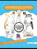 Dog Breeds Pet Fashion Illustration Encyclopedia Coloring Companion Book: Volume 2 Non-Sporting Breeds